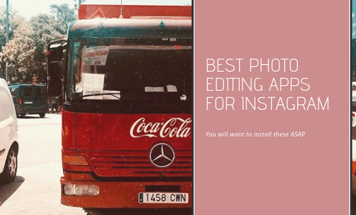 Best Photo Editing Apps for Instagram. Six of the Best Apps